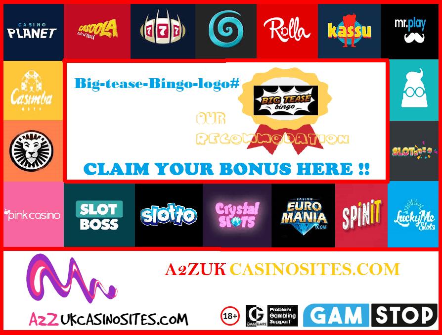 00 A2Z SITE BASE Picture Big tease Bingo logo 1