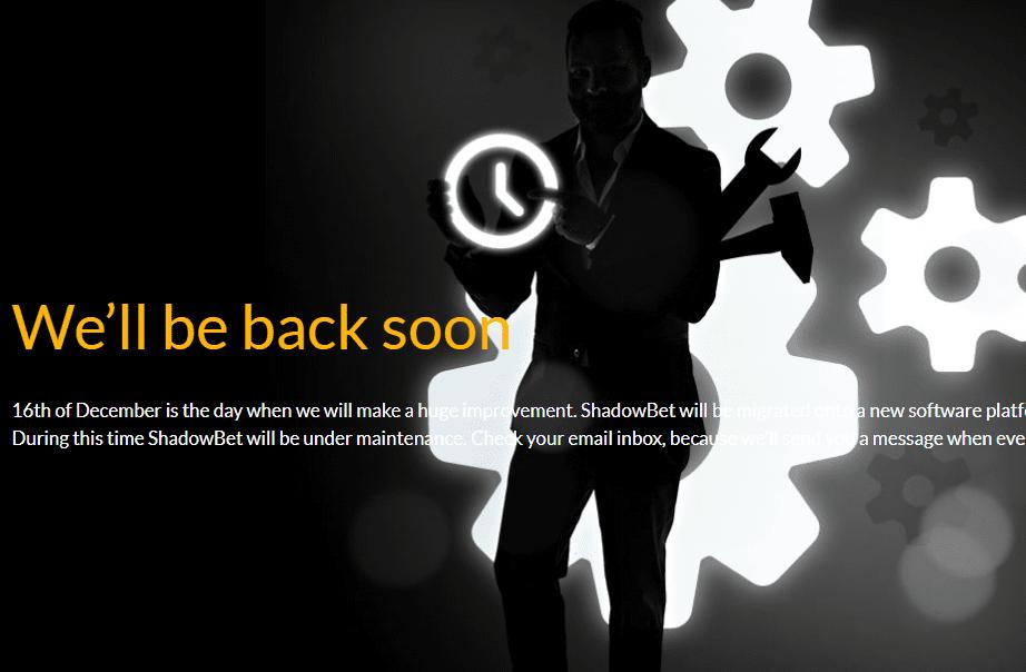 shadow bet home be back soon NA