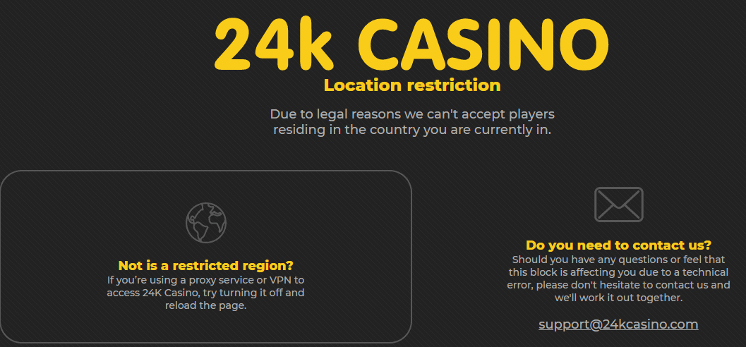 24k casino home restrictions